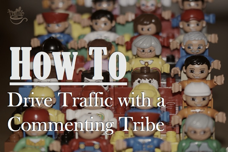 How to Drive Traffic to a New Blog with a Commenting Tribe