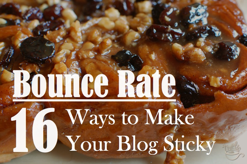 Bounce Rate: 16 Ways to Make Your Blog Sticky