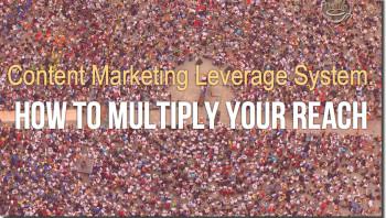 content marketing leverage system