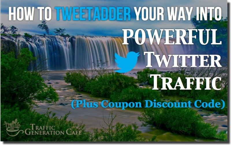 tweetadder review and discount