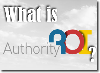 Authority ROI: How to Create Authority Sites that Make Money