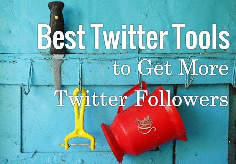 Best Twitter Tools to Get More Twitter Followers [Tweet Adder Alternatives]