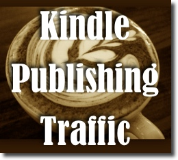 Kindle Publishing: Your Guide to Getting Responsive Traffic with Kindle