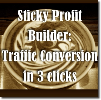 Sticky Profit Builder: Traffic Conversion Plugin to Do More With Traffic You Have