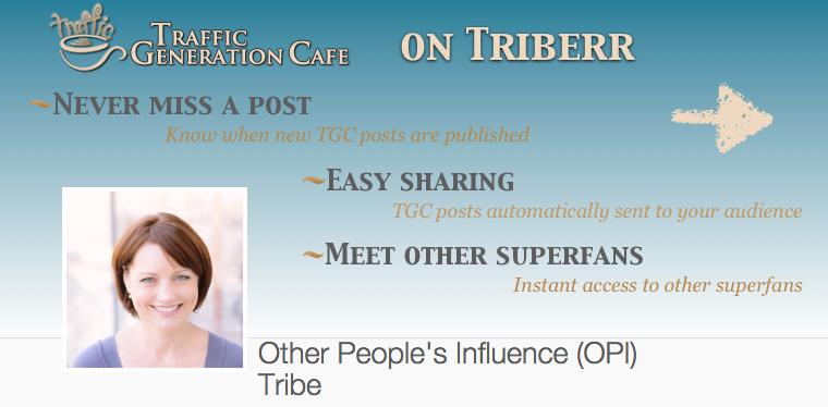 Join Traffic Generation Café on Triberr