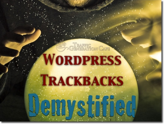 WordPress Trackbacks & Pingbacks: How to Use Them For SEO & Traffic