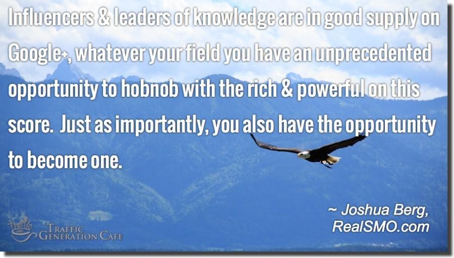 leaders influencers google+ quote joshua berg