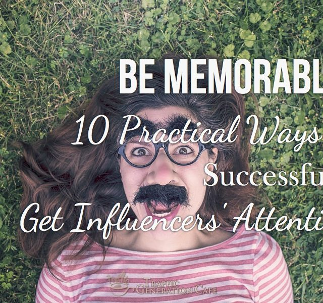 how to get influencers' attention