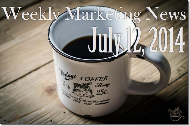Weekly Marketing Skinny • July 12, 2014