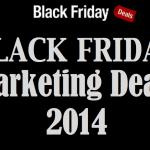 Black Marketing Friday: Best Online Marketing Deals of 2014