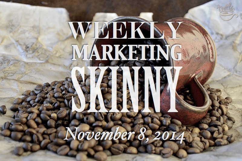 Your marketing news skinny for November 8, 2014
