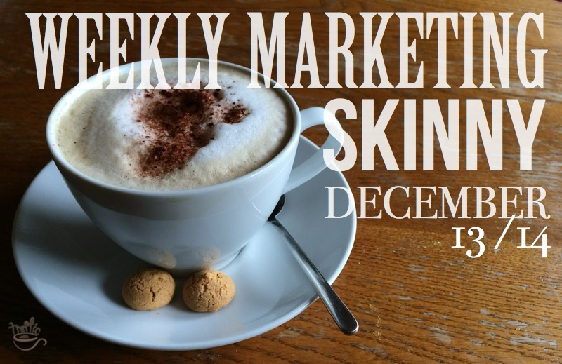 Your weekly marketing news December 13, 2014
