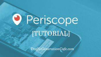 periscope tutorial: how to use Periscope