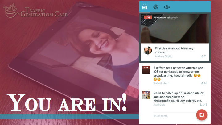 Periscope on Android Tutorial: you are in!