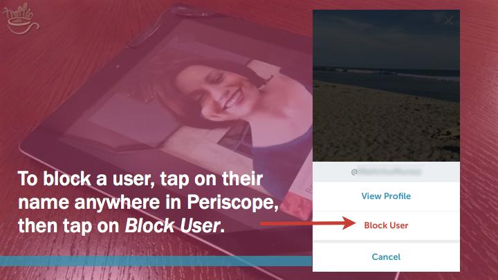 Periscope iOS Tutorial: how to block Periscope user