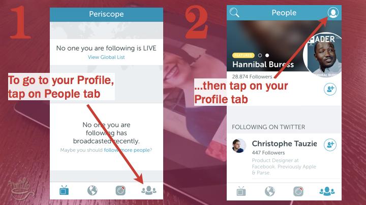 Periscope iOS Tutorial: where is your Periscope profile?