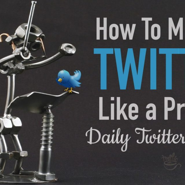 How to manage twitter: Daily Twitter Routine