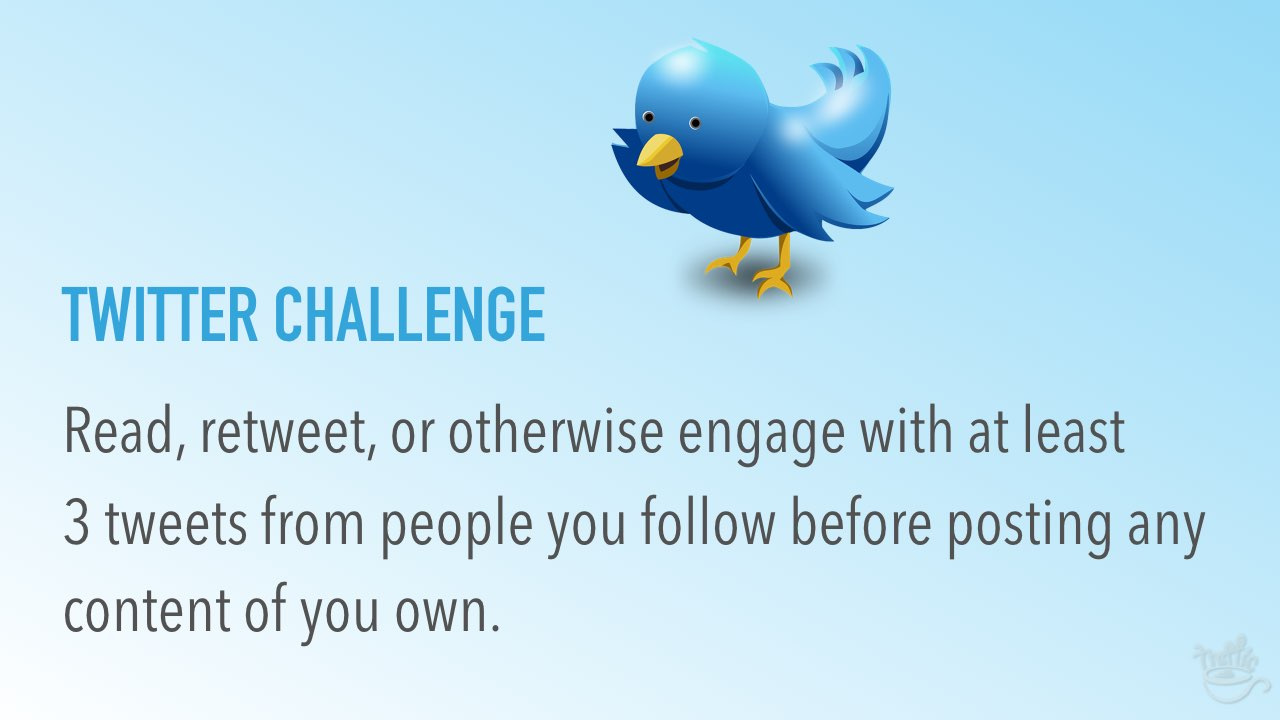 Use this Twitter challenge in your Daily Twitter Routine