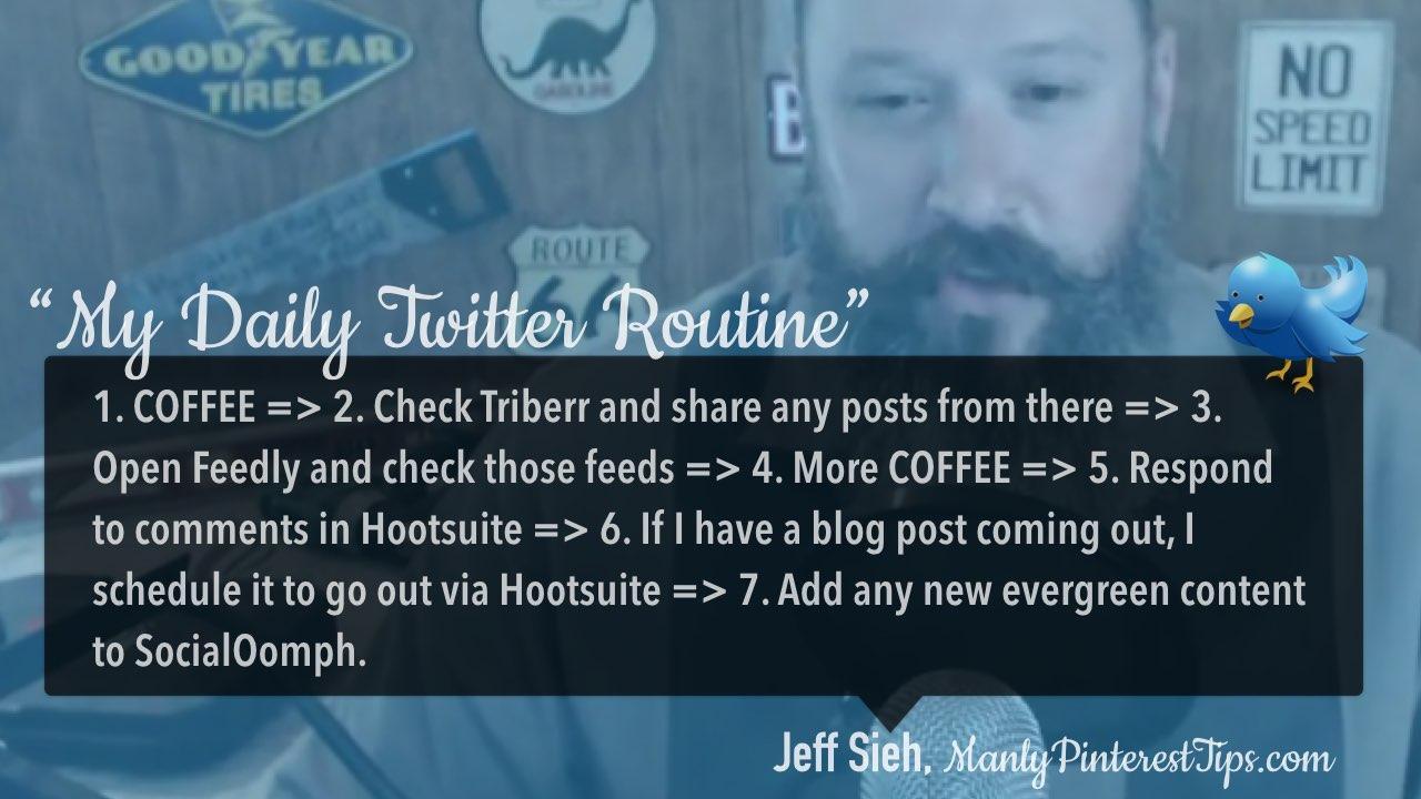 Twitter daily management routine Jeff Sieh