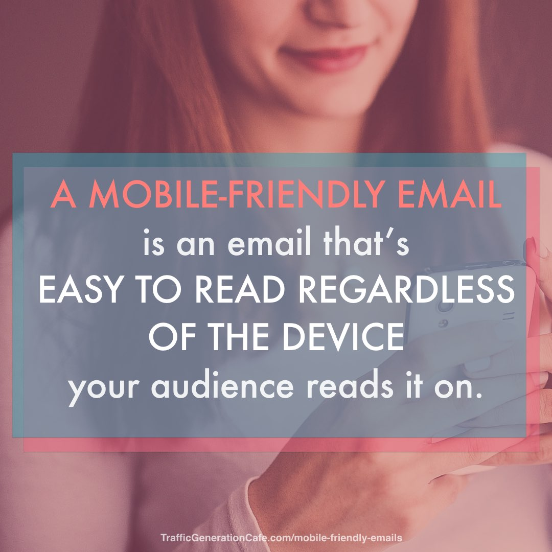 What is mobile friendly email? Easy to read across mobile devices