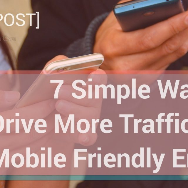 7 ways to make your emails mobile friendly