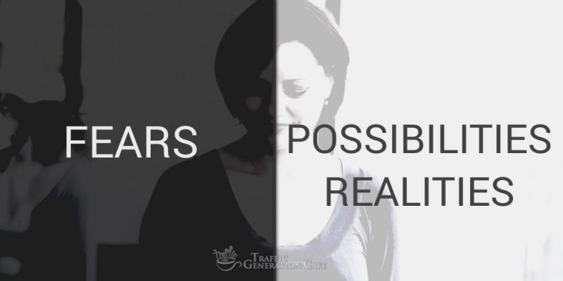 On Fears, Possibilities, and Realities
