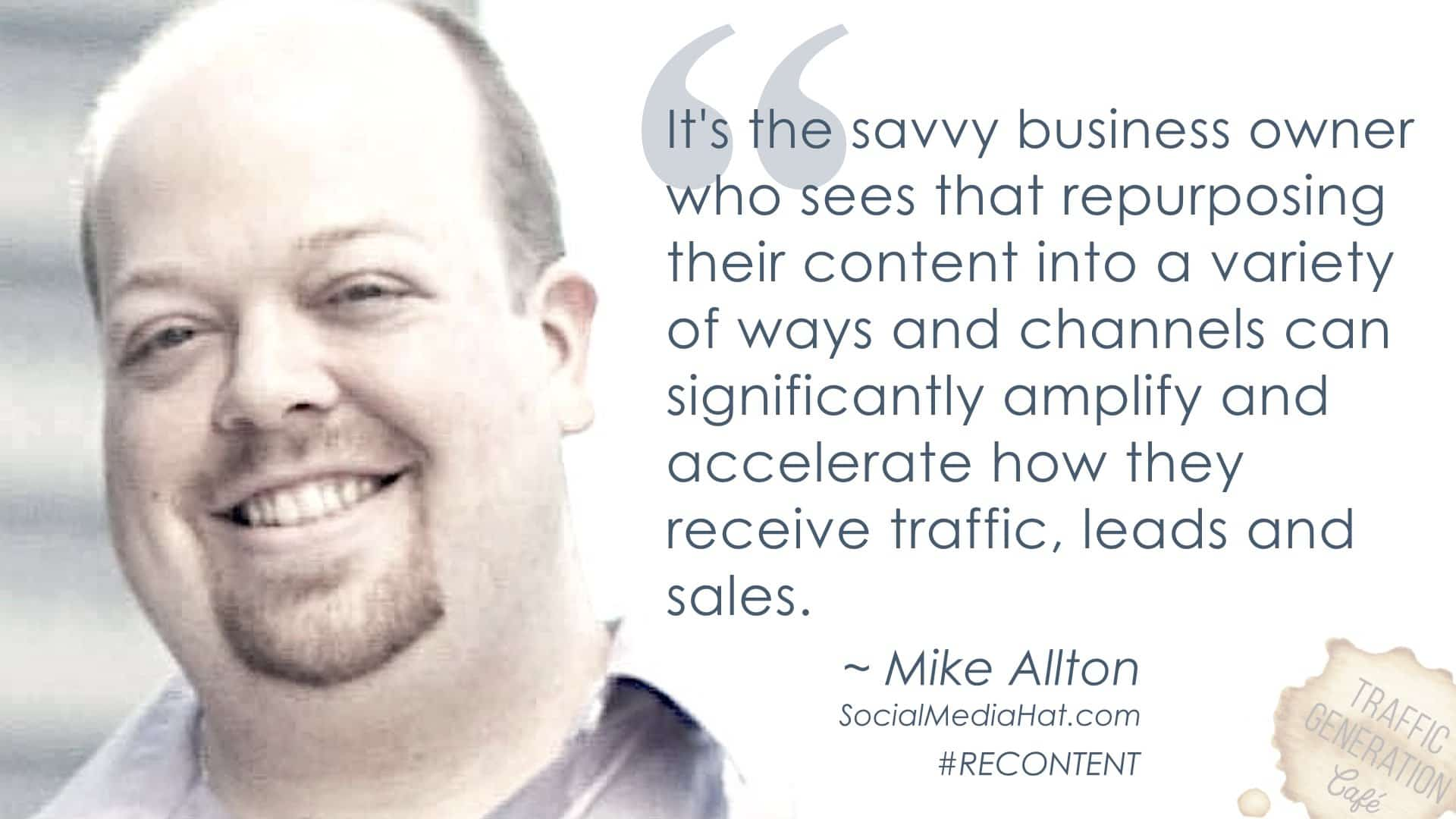 content repurposing by Mike Allton